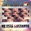 Me Está Gustando by Banda Los Recoditos album lyrics