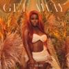 Get Away - Single album lyrics, reviews, download