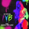 FYB (feat. Davido & Tory Lanez) - Single album lyrics, reviews, download