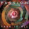 Passion: Take It All (Live) album lyrics, reviews, download