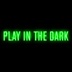 Play in the Dark - Single album cover
