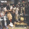 WORKIN (feat. Young Dolph) - Single album lyrics, reviews, download