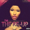 Pink Friday: Roman Reloaded the Re-Up album lyrics, reviews, download