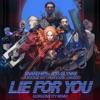 Lie for You (Gorgon City Remix) [feat. A Boogie wit da Hoodie & Davido] - Single album lyrics, reviews, download