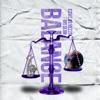Balance (feat. Big Sean) - Single album lyrics, reviews, download