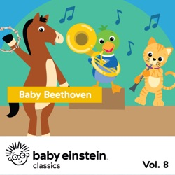 Baby Beethoven: Baby Einstein Classics, Vol. 8 by The Baby Einstein Music Box Orchestra album songs, credits