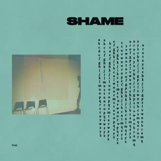 Alphabet by Shame song lyrics, reviews, ratings, credits