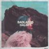 BADLANDS album lyrics, reviews, download