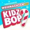Weihnachten mit KIDZ BOP - EP album lyrics, reviews, download