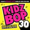 Kidz Bop 30 album lyrics, reviews, download