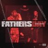 Fathers Day (feat. G Herbo) - Single album lyrics, reviews, download