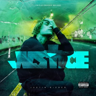 Justice (Triple Chucks Deluxe / Deluxe Video Version) by Justin Bieber album reviews, ratings, credits