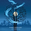 Piano Versions - EP album lyrics, reviews, download