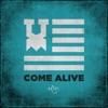 Come Alive (feat. Lecrae, Tedashii, Trip Lee, KB, Derek Minor & Andy Mineo) song lyrics