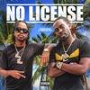 No License (feat. BabyFace Ray) - Single album lyrics, reviews, download