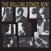 The Rolling Stones, Now! album lyrics, reviews, download