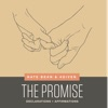 The Promise - Declarations + Affirmations by Nate Bean & 4Given album lyrics