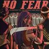 No Fear (feat. Moliy) - Single album lyrics, reviews, download