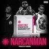 Narcan Man (feat. Icewear Vezzo & Roadrunner Savy) - Single album lyrics, reviews, download