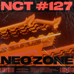 NCT #127 Neo Zone - The 2nd Album by NCT 127 album songs, credits