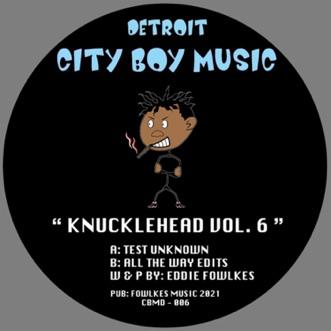 Knuckle Head Series Vol 6 - Single by Eddie Fowlkes album reviews, ratings, credits