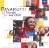 Pavarotti & Friends for War Child album lyrics, reviews, download