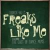 Freaks Like Me (feat. Mack Z & the ALDC) - Single album lyrics, reviews, download