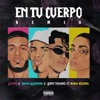 En Tu Cuerpo (Remix) [feat. Maria Becerra] - Single album lyrics, reviews, download