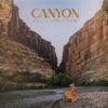 Canyon album lyrics, reviews, download