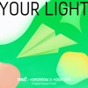 "Your Light (From the Original TV Show ""Live On"") - Single album lyrics, reviews, download"