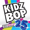 Kidz Bop 25 album lyrics, reviews, download