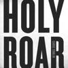 Holy Roar by Chris Tomlin album lyrics