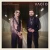 Vacío - Single album lyrics, reviews, download
