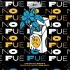 No Fue (feat. Brray, Feid) [Remix] - Single album lyrics, reviews, download