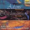 Adams: Harmonium - Rachmaninoff: The Bells album lyrics, reviews, download