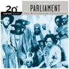 20th Century Masters - The Millennium Collection: The Best of Parliament by Parliament album lyrics