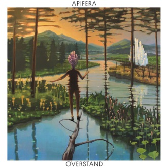 Overstand by Apifera album reviews, ratings, credits