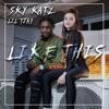 Like This (feat. Lil Tjay) - Single album lyrics, reviews, download