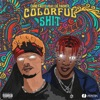 Colorful Shit (feat. Lil Yachty) - Single album lyrics, reviews, download