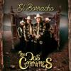 El Borracho by Los Dos Carnales album lyrics