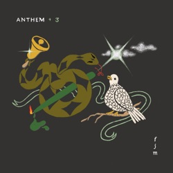 Anthem +3 - Single by Father John Misty album songs, credits
