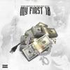 My First 10 (feat. BabyFace Ray, Vint Lenciaga, Big Telly & Mesha) - Single album lyrics, reviews, download