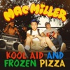 Kool Aid and Frozen Pizza - Single album lyrics, reviews, download
