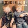 Settle (Deluxe Version) by Disclosure album lyrics
