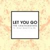 Let You Go (Radio Edit) [feat. Great Good Fine Ok] - Single album lyrics, reviews, download