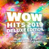 WOW Hits 2019 (Deluxe Edition) by Various Artists album lyrics