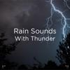 "!!"" Rain Sounds with Thunder ""!! album lyrics, reviews, download"