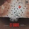 27 Birdz (feat. Future & Herion Young) - Single album lyrics, reviews, download