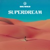 Superdream by Big Wild album lyrics
