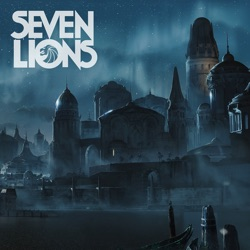 Find Another Way - EP by Seven Lions album reviews, download